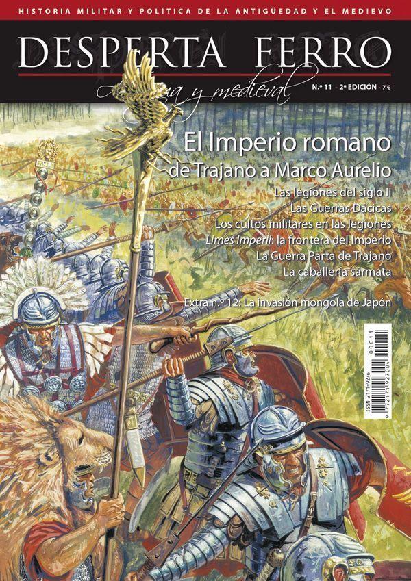 El Imperio romano de Trajano a Marco Aurelio - Antigua y Medieval n.º 11