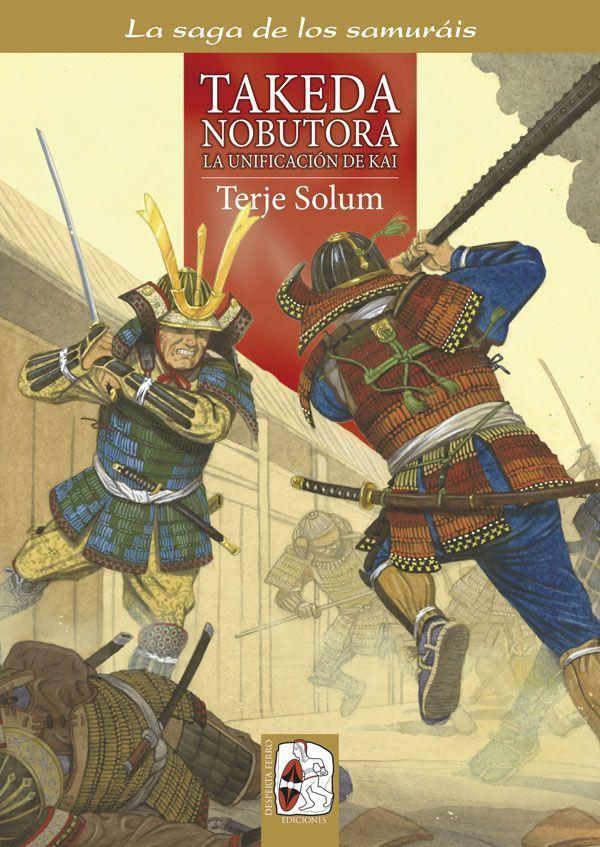 Takeda Nobutora - Saga de los Samuráis 2