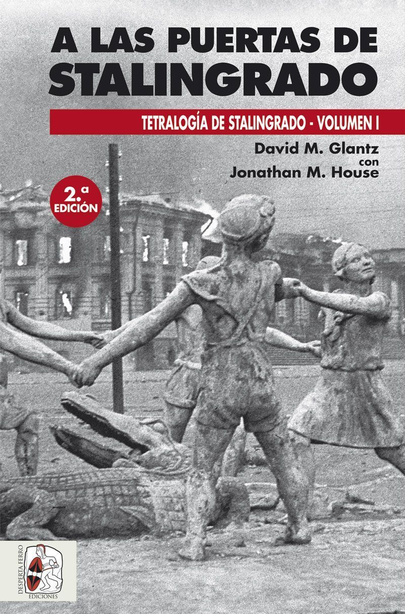 NAZIS Y SEGUNDA GUERRA MUNDIAL (reflexiones, libros, documentales, etc) - Página 9 Stalingrado_1_2ED