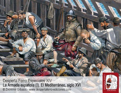 La vida a bordo de las galeras por José Manuel Marchena Giménez – Universidad Complutense de Madrid