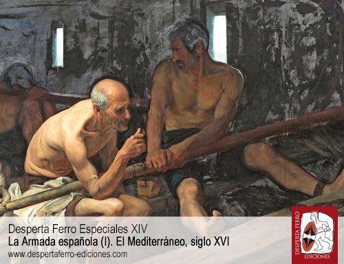 La pena de galeras y los forzados por Manuel Martínez Martínez – Universidad de Almería