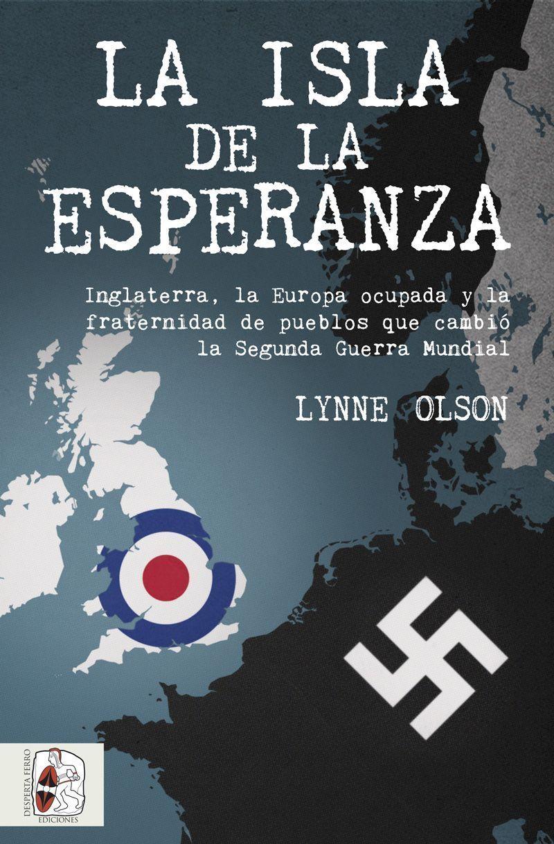 La isla de la esperanza Lynne Olson