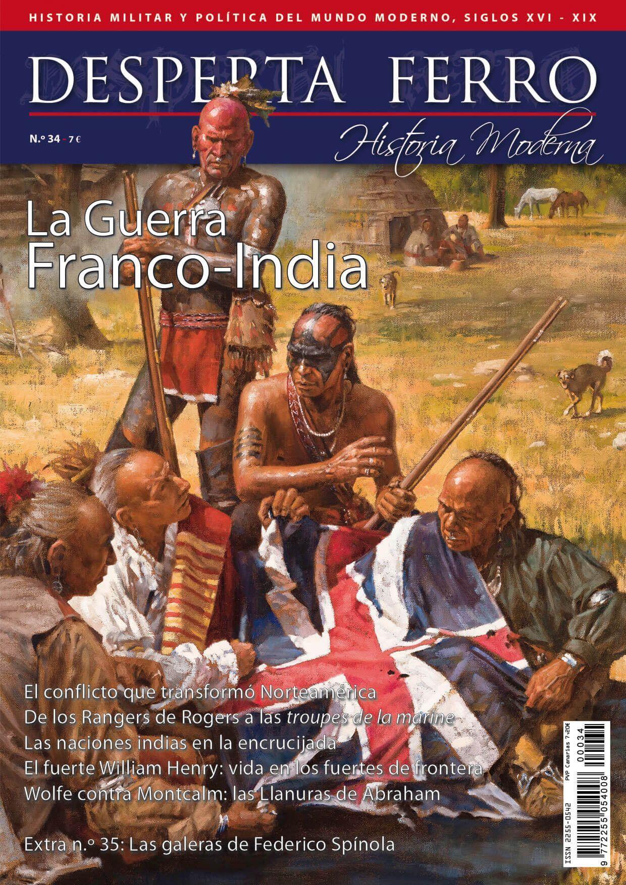 Desperta Ferro Moderna n.º 34: La Guerra Franco-India