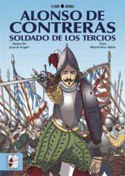 Alonso de Contreras soldado de los tercios Fisgón histórico