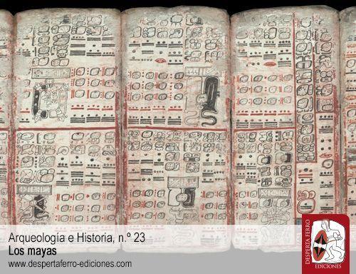 Glifos, estelas y códices. La escritura de los mayas por Asier Rodríguez Manjavacas