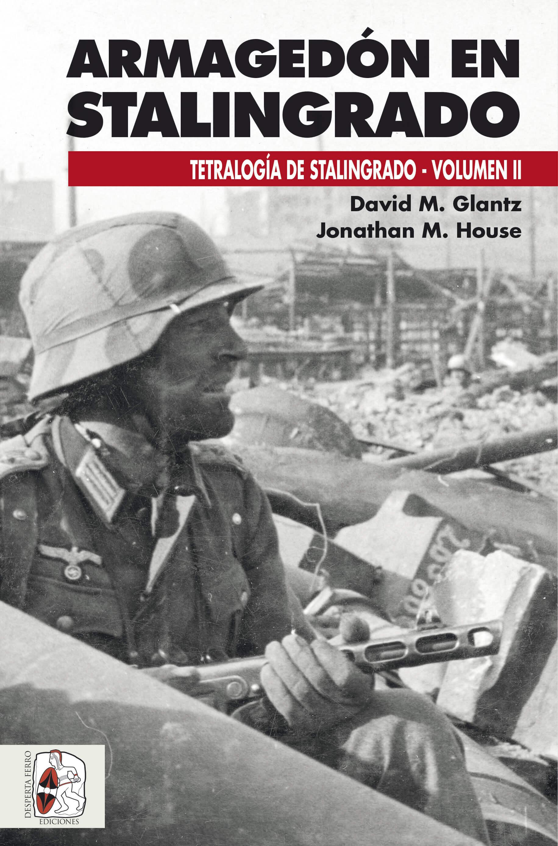 NAZIS Y SEGUNDA GUERRA MUNDIAL (reflexiones, libros, documentales, etc) - Página 9 Armagedon-en-Stalingrado