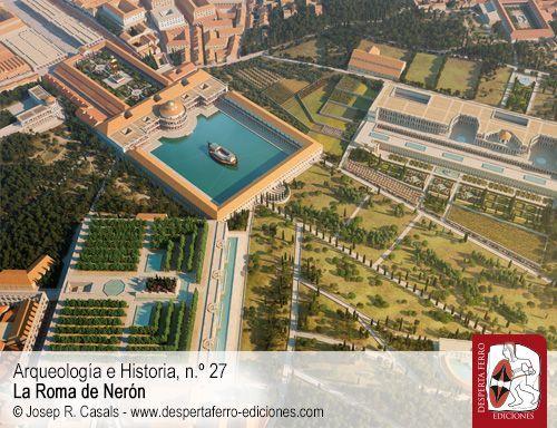 La Domus Aurea y la reestructuración urbanística del centro de Roma por Ricardo Mar (Universitat Rovira i Virgili)
