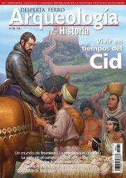 Vivir en tiempos del Cid Arqueología e Historia n.º 31