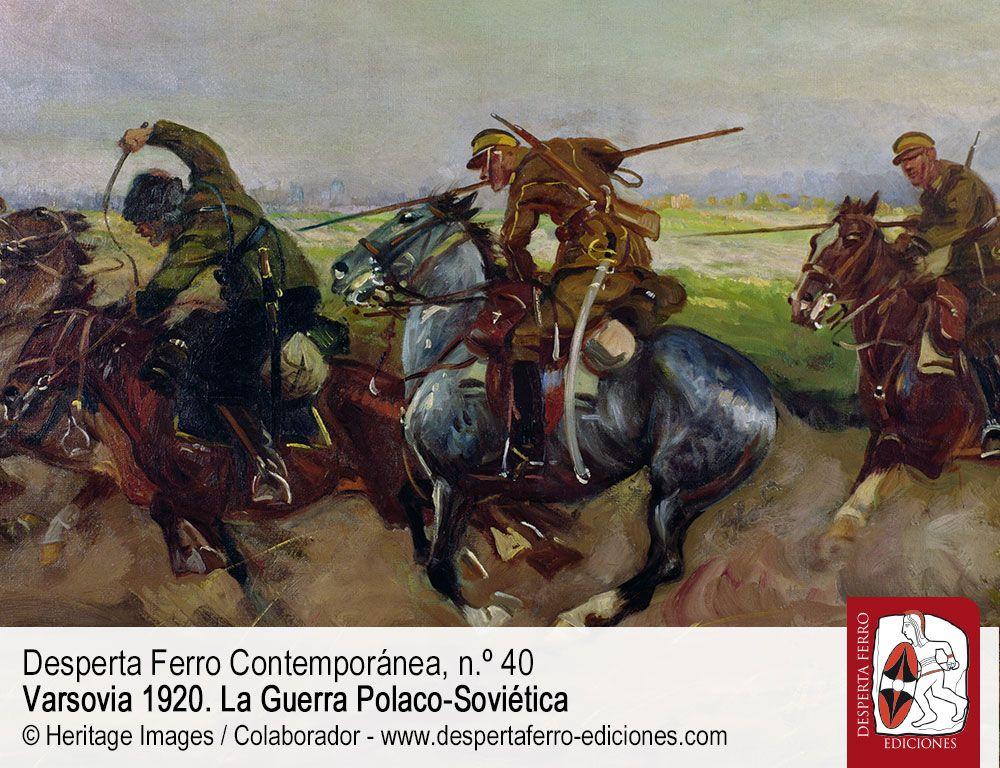 Fronteras a sablazos. Batallas finales y cierre diplomático de la Guerra Polaco Soviética por Francisco Veiga – Universitat Autònoma de Barcelona