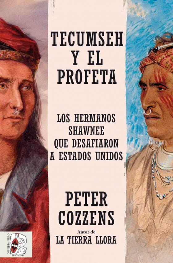 Tecumseh y el profeta de Peter Cozzens