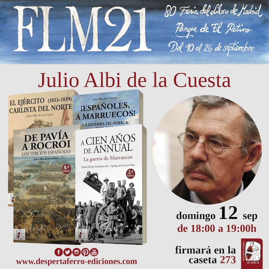 FLM Feria del libro de madrid 2021  julio albi de la cuesta